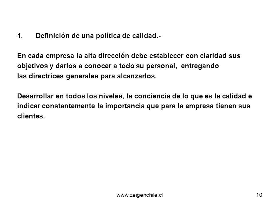 Definición de una política de calidad.-