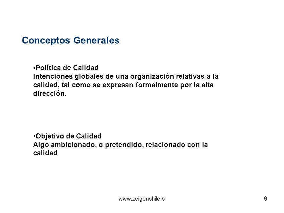 Conceptos Generales Política de Calidad