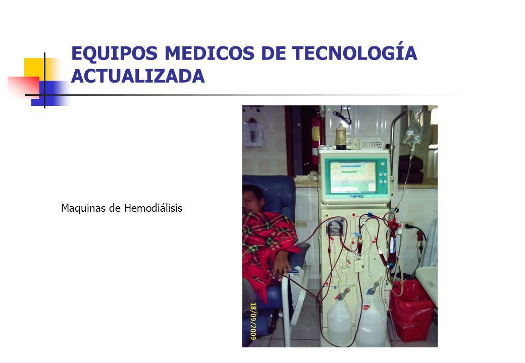 EQUIPOS MEDICOS DE TECNOLOGÍA ACTUALIZADA