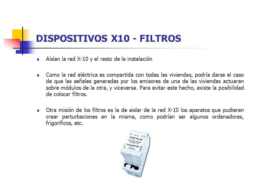 DISPOSITIVOS X10 - FILTROS