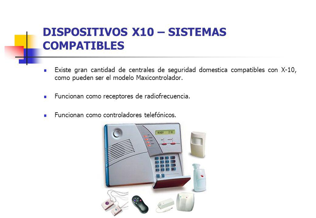 DISPOSITIVOS X10 – SISTEMAS COMPATIBLES