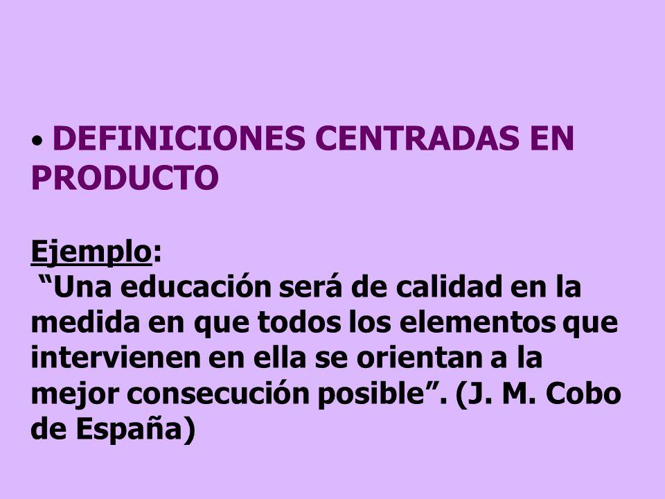 DEFINICIONES CENTRADAS EN PRODUCTO