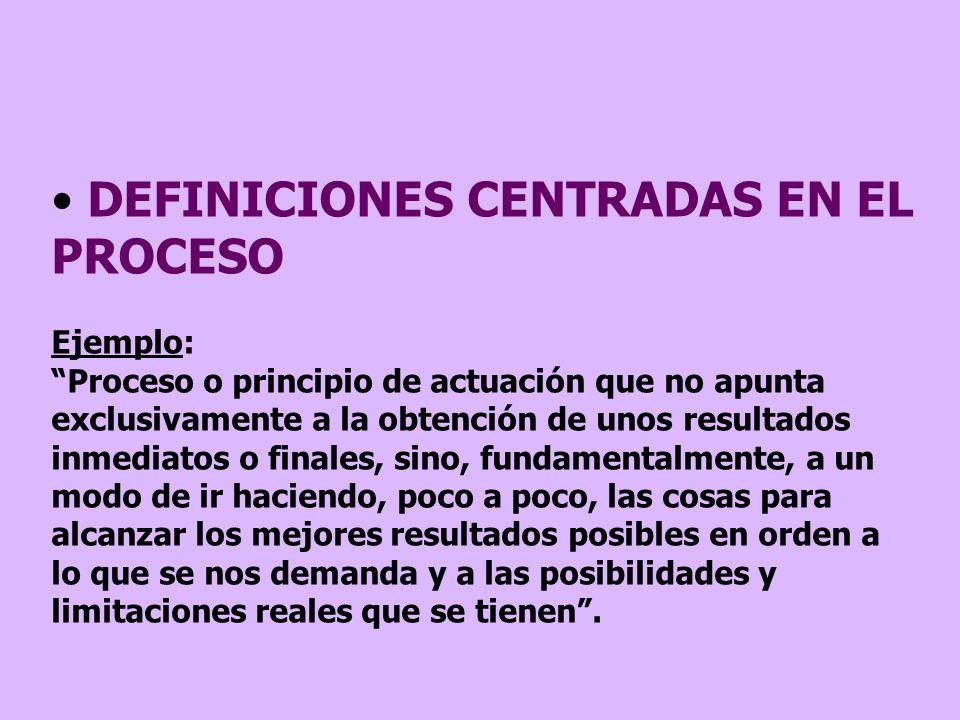 DEFINICIONES CENTRADAS EN EL PROCESO