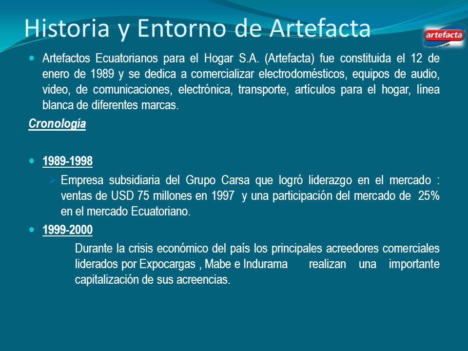 Historia y Entorno de Artefacta