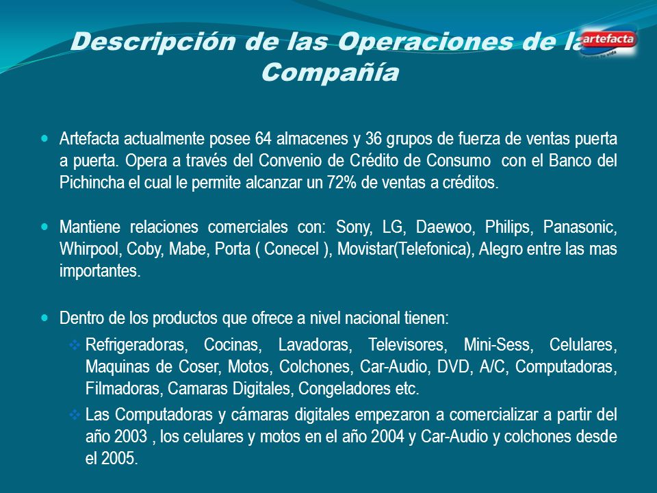 Descripción de las Operaciones de la Compañía