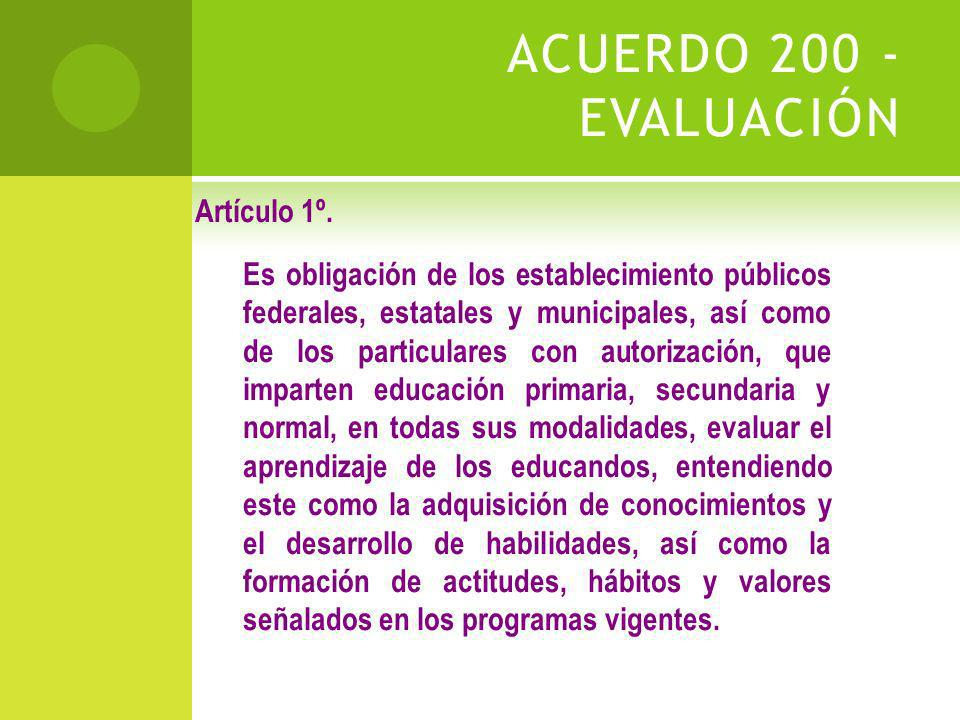 ACUERDO 200 - EVALUACIÓN