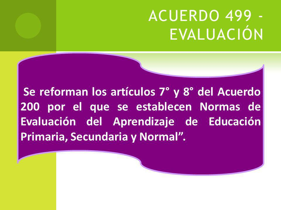 ACUERDO 499 - EVALUACIÓN