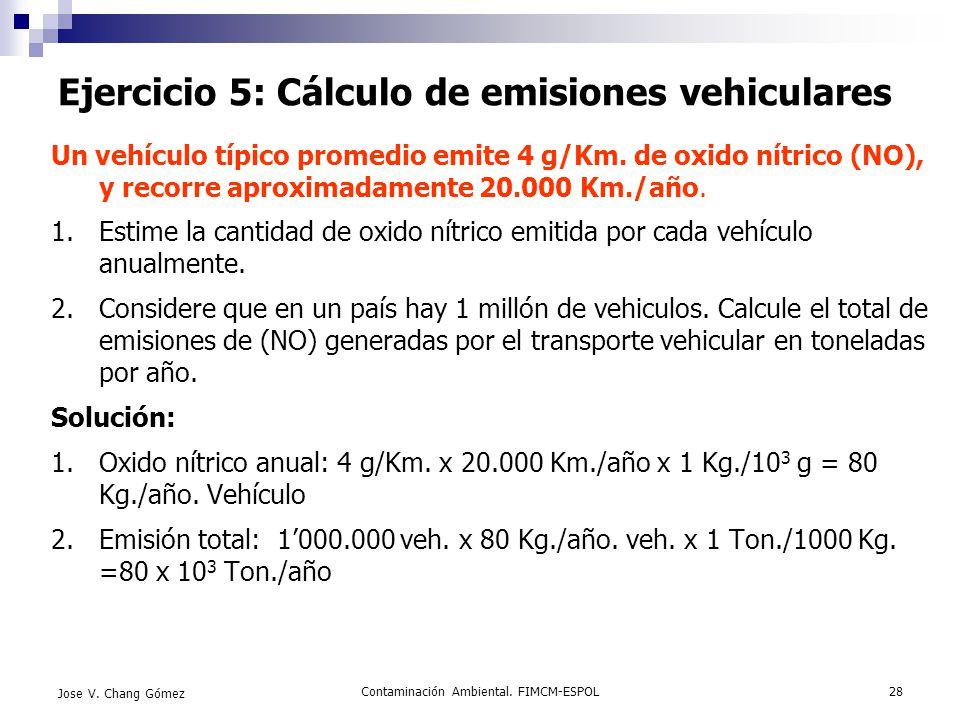 Ejercicio 5: Cálculo de emisiones vehiculares