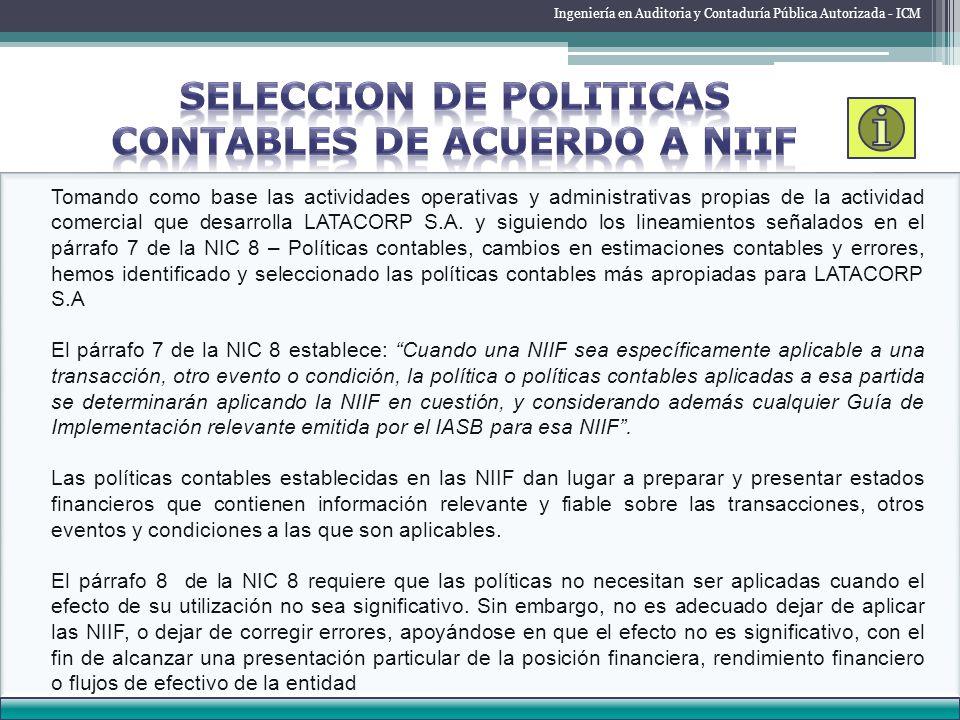 SELECCION DE POLITICAS CONTABLES DE ACUERDO A NIIF