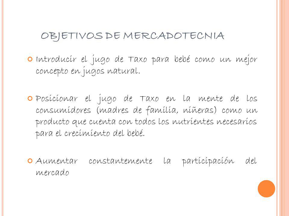 OBJETIVOS DE MERCADOTECNIA
