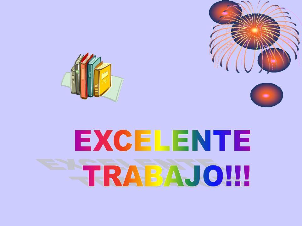 EXCELENTE TRABAJO!!!