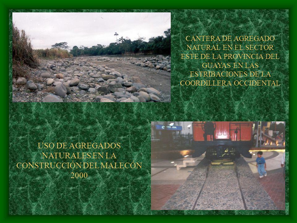 USO DE AGREGADOS NATURALES EN LA CONSTRUCCIÓN DEL MALECÓN 2000