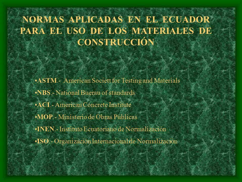 NORMAS APLICADAS EN EL ECUADOR PARA EL USO DE LOS MATERIALES DE CONSTRUCCIÓN
