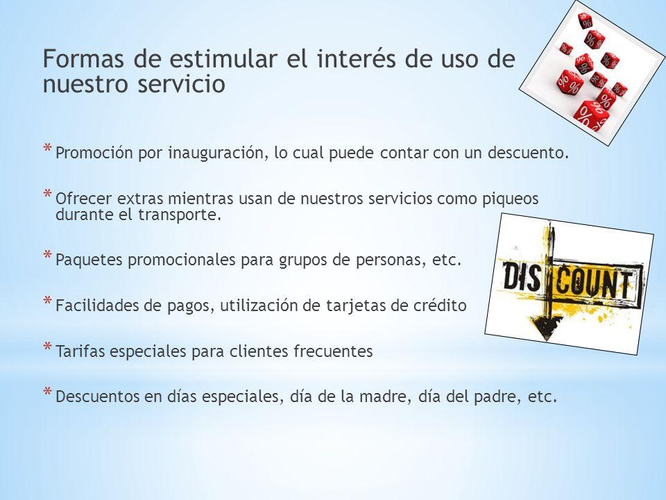 Formas de estimular el interés de uso de nuestro servicio