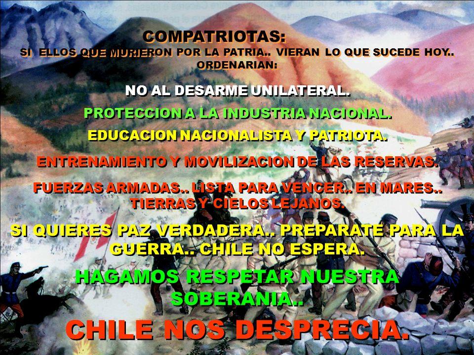 CHILE NOS DESPRECIA. HAGAMOS RESPETAR NUESTRA SOBERANIA..