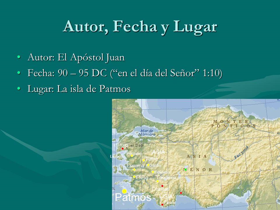 Autor, Fecha y Lugar Autor: El Apóstol Juan