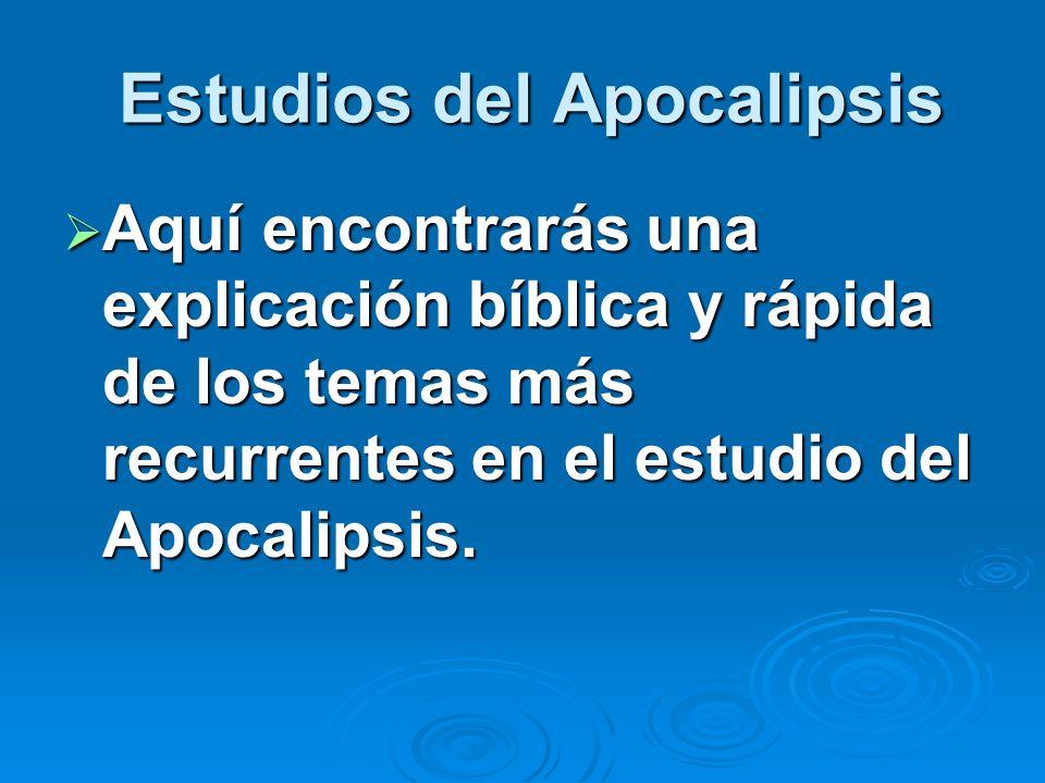 Estudios del Apocalipsis
