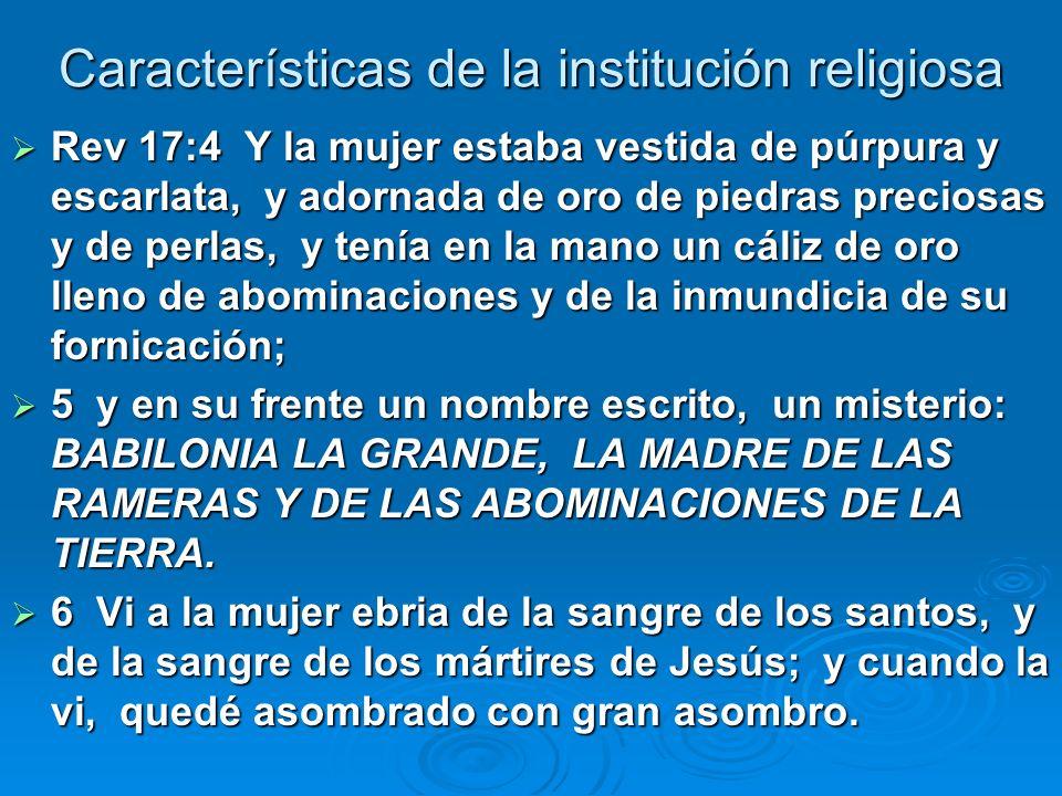 Características de la institución religiosa