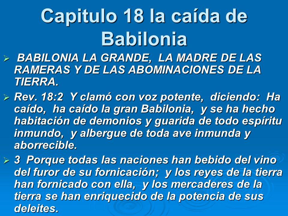 Capitulo 18 la caída de Babilonia