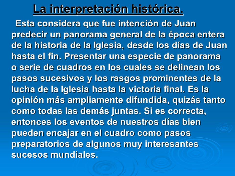 La interpretación histórica.