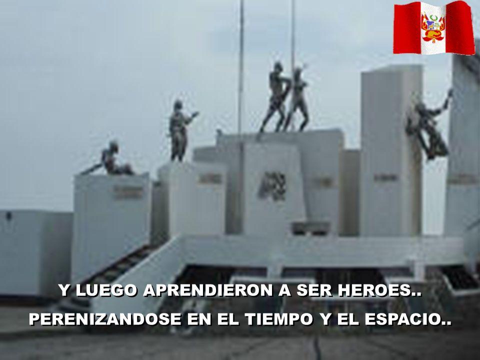 Y LUEGO APRENDIERON A SER HEROES..