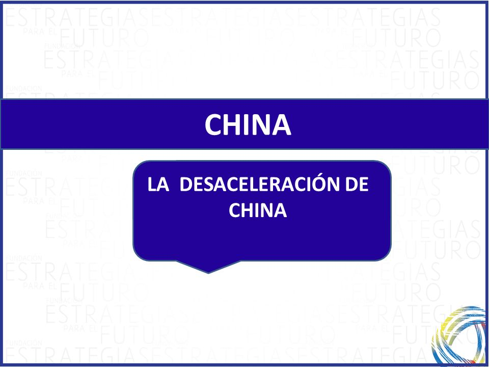 LA DESACELERACIÓN DE CHINA