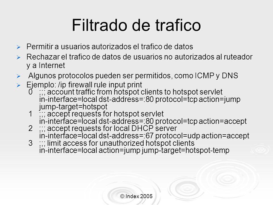 Filtrado de traficoPermitir a usuarios autorizados el trafico de datos.