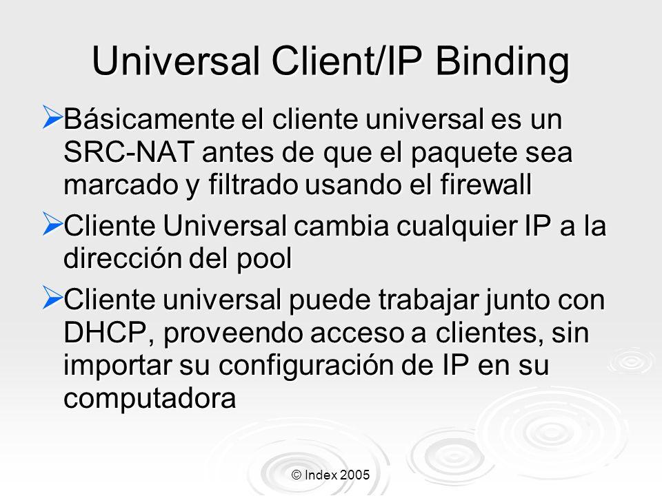Universal Client/IP Binding