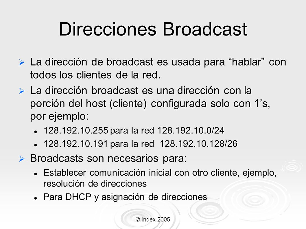 Direcciones Broadcast