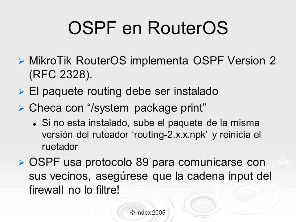 OSPF en RouterOS MikroTik RouterOS implementa OSPF Version 2 (RFC 2328). El paquete routing debe ser instalado.