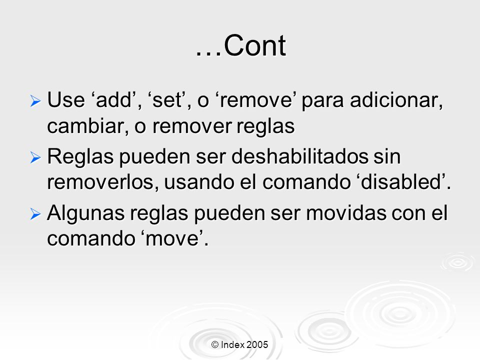 …Cont Use 'add', 'set', o 'remove' para adicionar, cambiar, o remover reglas.