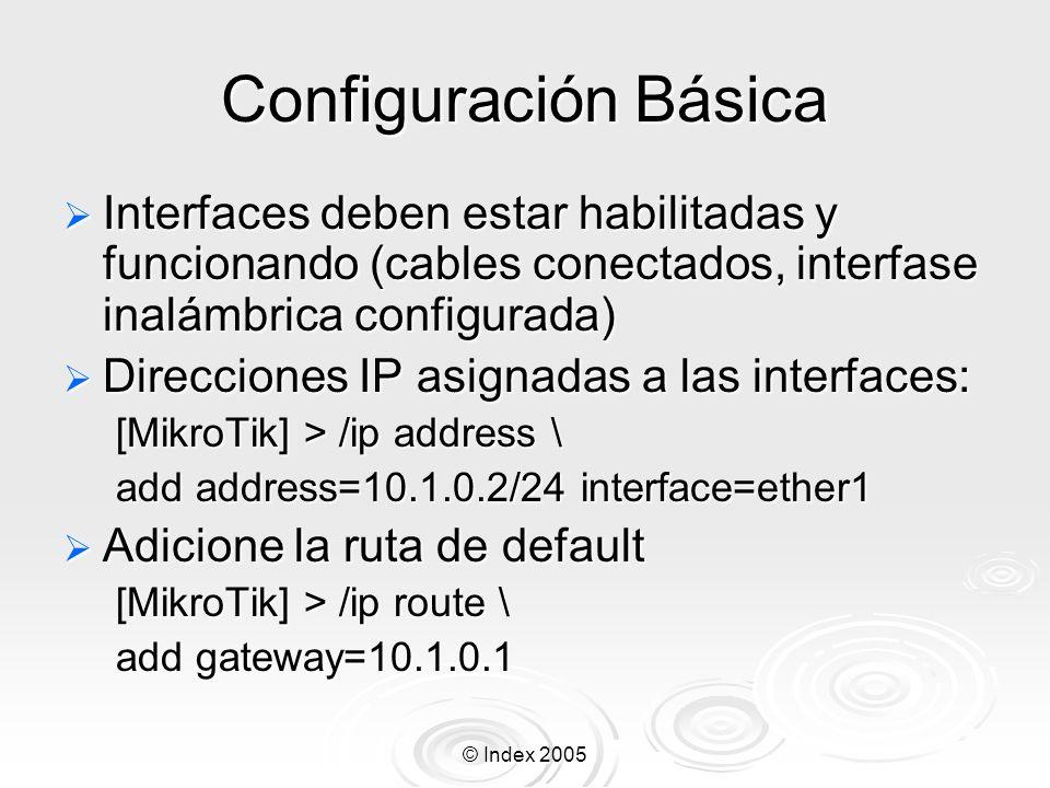 Configuración Básica Interfaces deben estar habilitadas y funcionando (cables conectados, interfase inalámbrica configurada)