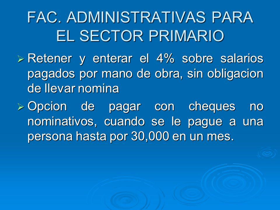 FAC. ADMINISTRATIVAS PARA EL SECTOR PRIMARIO