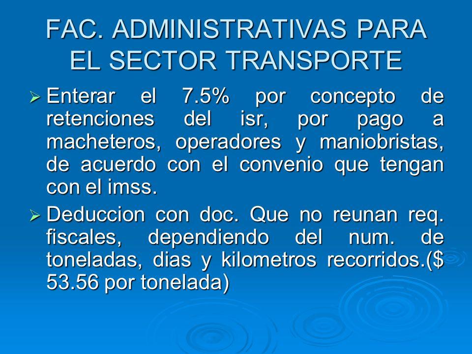 FAC. ADMINISTRATIVAS PARA EL SECTOR TRANSPORTE