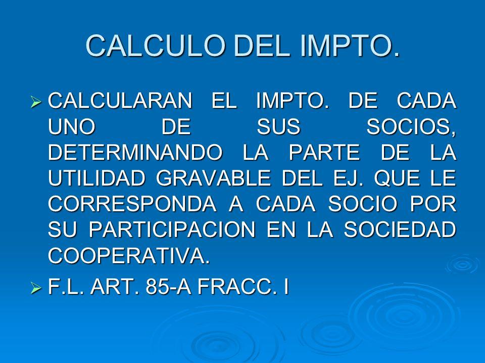 CALCULO DEL IMPTO.