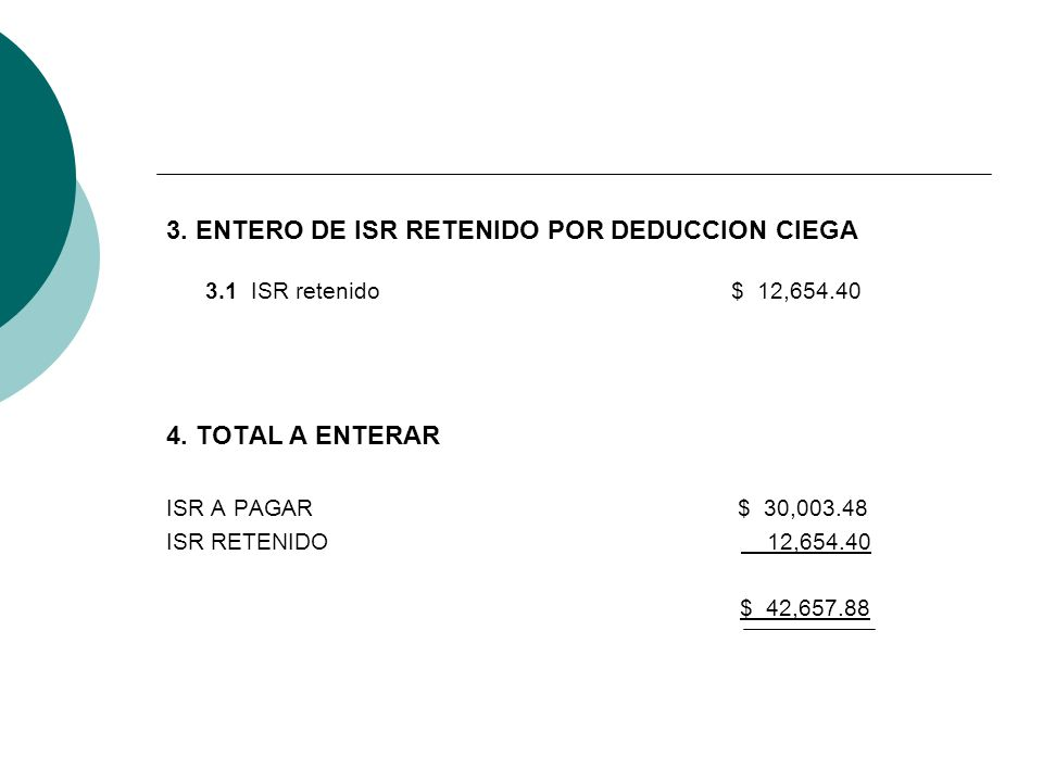 3. ENTERO DE ISR RETENIDO POR DEDUCCION CIEGA 3