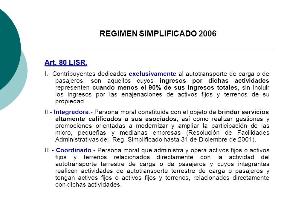 REGIMEN SIMPLIFICADO 2006 Art. 80 LISR.