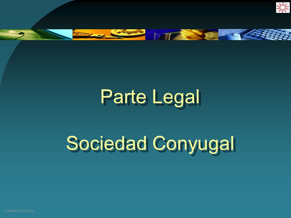 Parte Legal Sociedad Conyugal