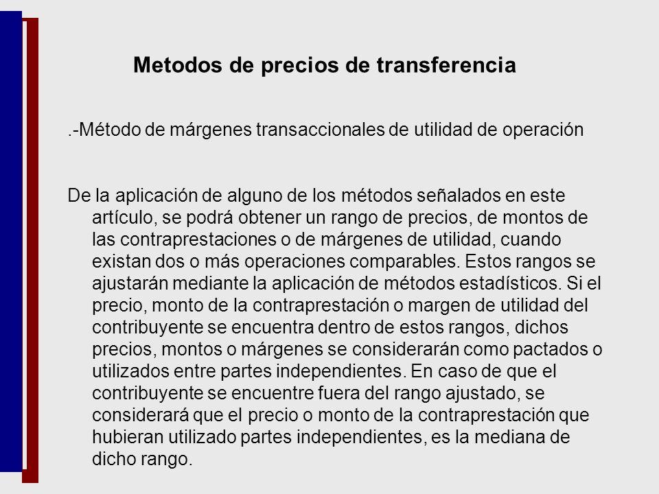 .-Método de márgenes transaccionales de utilidad de operación