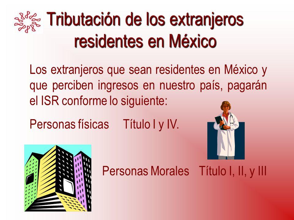 Tributación de los extranjeros residentes en México