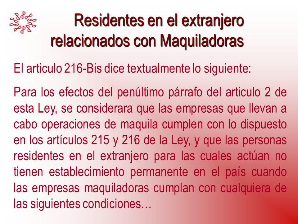 Residentes en el extranjero relacionados con Maquiladoras