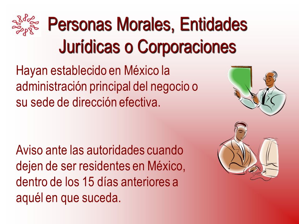 Personas Morales, Entidades Jurídicas o Corporaciones