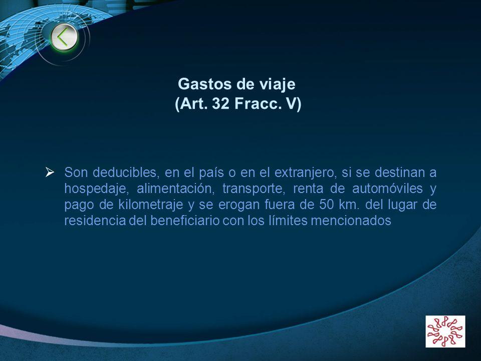 Gastos de viaje (Art. 32 Fracc. V)