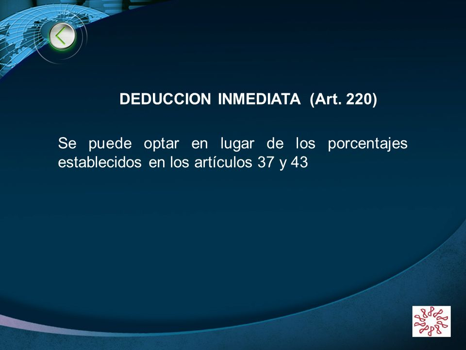 DEDUCCION INMEDIATA (Art. 220)