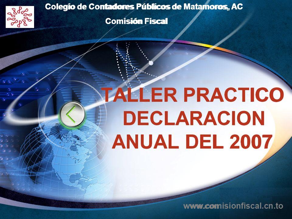 TALLER PRACTICO DECLARACION ANUAL DEL 2007