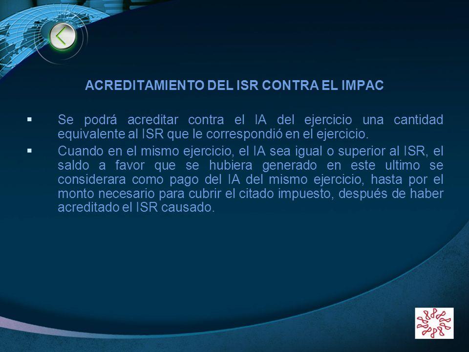 ACREDITAMIENTO DEL ISR CONTRA EL IMPAC