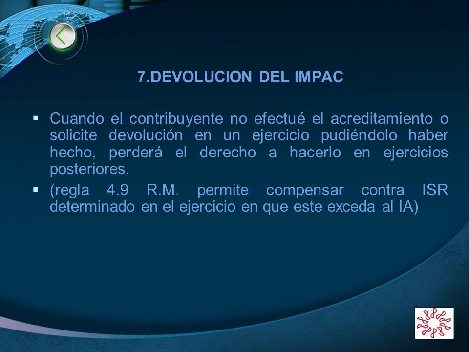 7.DEVOLUCION DEL IMPAC