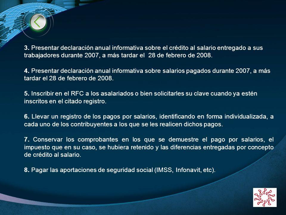 8. Pagar las aportaciones de seguridad social (IMSS, Infonavit, etc).