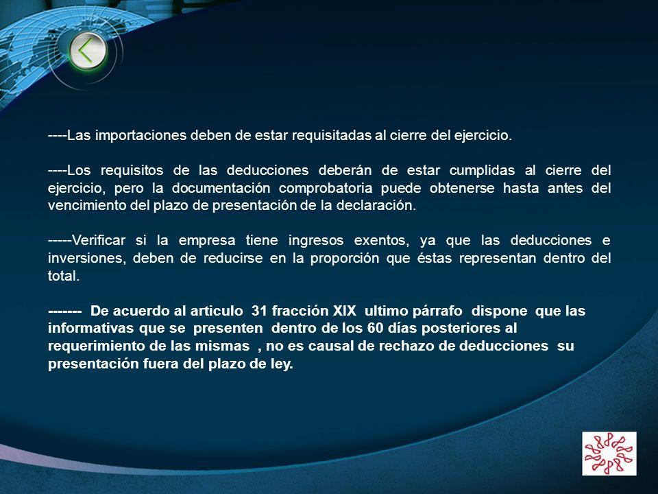 BIENVENIDOS!!!!!! ----Las importaciones deben de estar requisitadas al cierre del ejercicio.