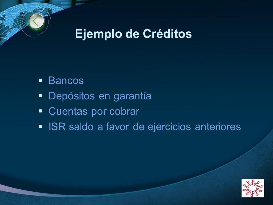 Ejemplo de Créditos Bancos Depósitos en garantía Cuentas por cobrar
